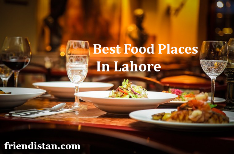 best food places in lahore